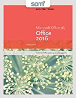 New Perspectives Microsoft Office 365 & Office 2016, Intermediate + Lms Integrated Sam 365 & 2016 Assessments, Trainings, and Projects With 2 Mindtap Reader