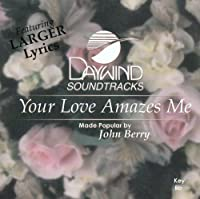 Your Love Amazes Me [Accompaniment/Performance Track]【CD】 [並行輸入品]