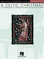 A Celtic Christmas (Phillip Keveren)
