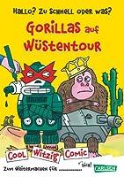 Cool Witzig Comic: Hallo? Zu schnell oder was? Gorillas auf Wuestentour