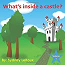 What's in a Castle? (What's inside a ...)