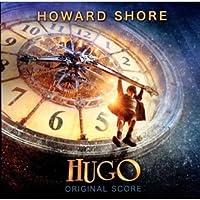 ヒューゴの不思議な発明 オリジナル・サウンドトラック (Howard Shore / Hugo - original soundtrack) [日本語帯・解説付輸入盤]