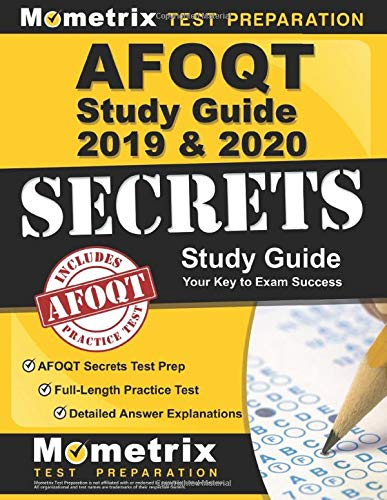 Download AFOQT Study Guide 2019-2020: AFOQT Secrets Test Prep, Full-Length Practice Test, Detailed Answer Explanations: (Updated to Cover the NEW Form T Outline) 1516710681
