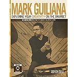 【日本語版】教則本「マーク・ジュリアナ Exploring Your Creativity on the Drumset」【国内正規品】