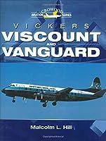 Vickers Viscount And Vanguard (Crowood Aviation Series)