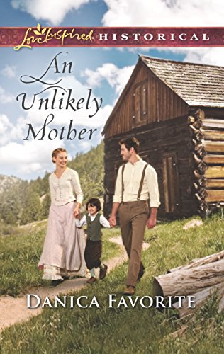Download An Unlikely Mother (Love Inspired Historical) 0373425244