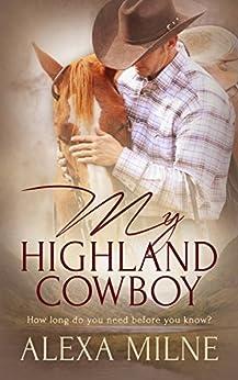 My Highland Cowboy by [Milne, Alexa]