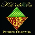 Patience Cultivated [Explicit]