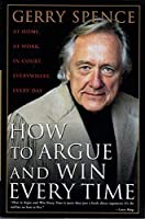 How to Argue and Win Every Time [並行輸入品]