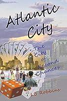Atlantic City: The City of Second Chances