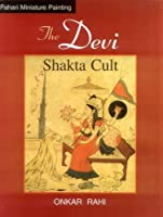 The Devi: Shakta Cult