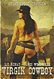 Virgin Cowboy by Liz Renay