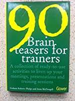 90 Brain-teasers for Trainers