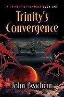 Trinity's Convergence (Trinity of Flames)