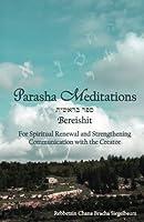 Bereishit: Stepping Inward Toward the Hidden Light (Parasha Meditations)