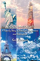 Nordic Summer Nights: A Family Story of Betrayal, Forgiveness and Redemption