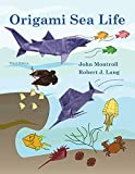 Origami Sea Life (English Edition)