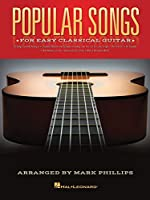 Popular Songs: For Easy Classical Guitar