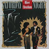 Saturday Night by OLIVER CHEATHAM (2007-06-05)
