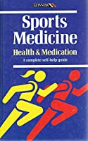 Sports Medicine: Health and Medication