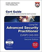 CompTIA Advanced Security Practitioner (CASP) CAS-003 Cert Guide (2nd Edition) (Certification Guide)