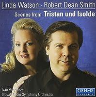 Richard Wagner: Scenes from Tristan und Isolde by Ivan Angu茅lov (2013-08-05)