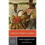 Uncle Tom's Cabin: Authoritative Text Backgrounds and Contexts Criticism (Norton Critical Editions)