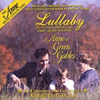 Anne of Green Gables: Lulaby