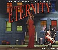 First,Last,Eternity