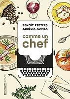Comme un chef: une autobiographie culinaire