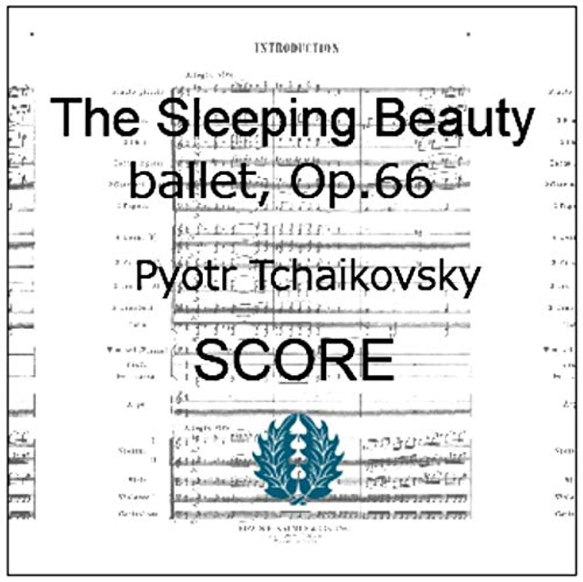 楽譜 pdf オーケストラ スコア チャイコフスキー 眠れる森の美女 バレー全曲31曲 Op. 66