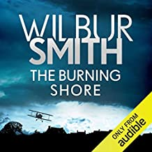 The Burning Shore: The Courtney Series, Book 4