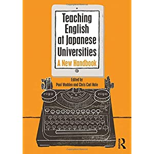 Teaching English at Japanese Universities: A New Handbook