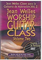 Jean Welles Worship Guitar Class ~ Volume Two {English and Spanish} [並行輸入品]
