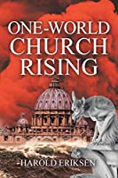 One-World Church Rising