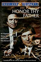 Honor Thy Father [DVD] [並行輸入品]