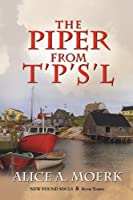 New Found Souls Book Three: The Piper from T'P's'l