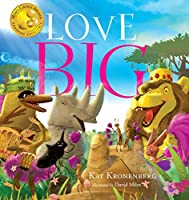 Love Big: A Mythological Fable