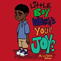 Little Boy Where's Your Joy? [並行輸入品]