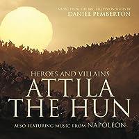 Heroes & Villains: Attila the Hun