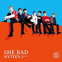 SHE BAD -Japanese ver.-♪MYTEENのCDジャケット