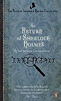 Return of Sherlock Holmes (Penguin Sherlock Holmes Collection)