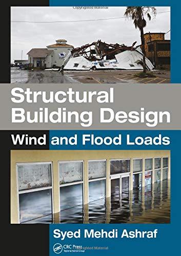 Download Structural Building Design: Wind and Flood Loads 1138036366
