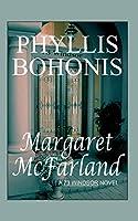Margaret McFarland: A 73 Windsor Novel