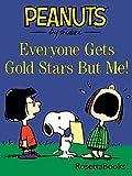 Everyone Gets Gold Stars But Me! (Peanuts Gang)