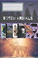 Totem Animals - Elk: Motivational Notebook, Journal, Diary (110 Pages, Blank, 6 x 9)