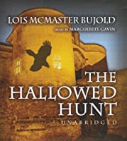The Hallowed Hunt (Curse of Chalion)