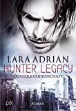 Hunter Legacy - Düstere Leidenschaft (Hunter-Legacy-Reihe 1) (German Edition)