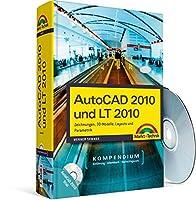 AutoCAD 2010 und LT 2010: Zeichnungen, 3D-Modelle, Layouts