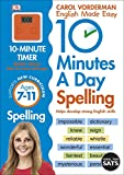 10 Minutes A Day Spelling Ages 7-11 Key Stage 2 (Made Easy Workbooks)